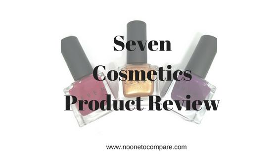 Seven Cosmetics PolishReview