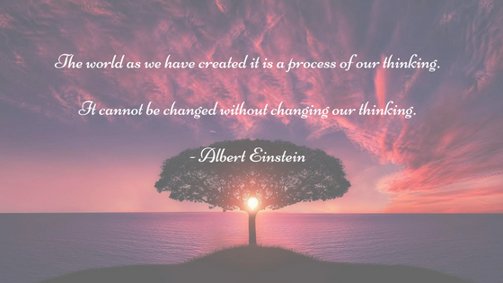 the-world-as-we-have-created-it-is-a-process-of-our-thinking-it-cannot-be-changed-without-changing-our-thinking-albert-einstein