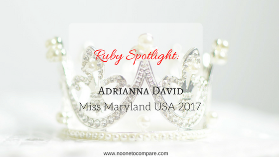 Ruby Adrianna David: Miss Maryland USA 2017