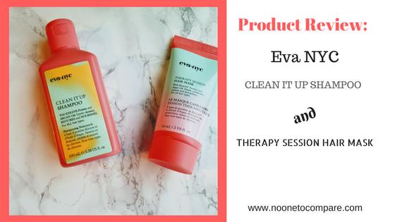 Product Review: Eva NYC Clean it Up Shampoo and Therapy Session Hair Mask